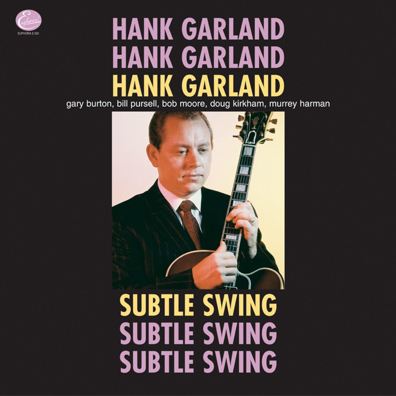 Garland, Hank - Subtle Swing LP