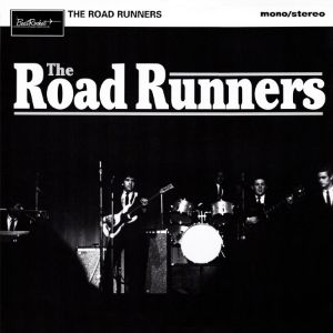 Road Runners, The