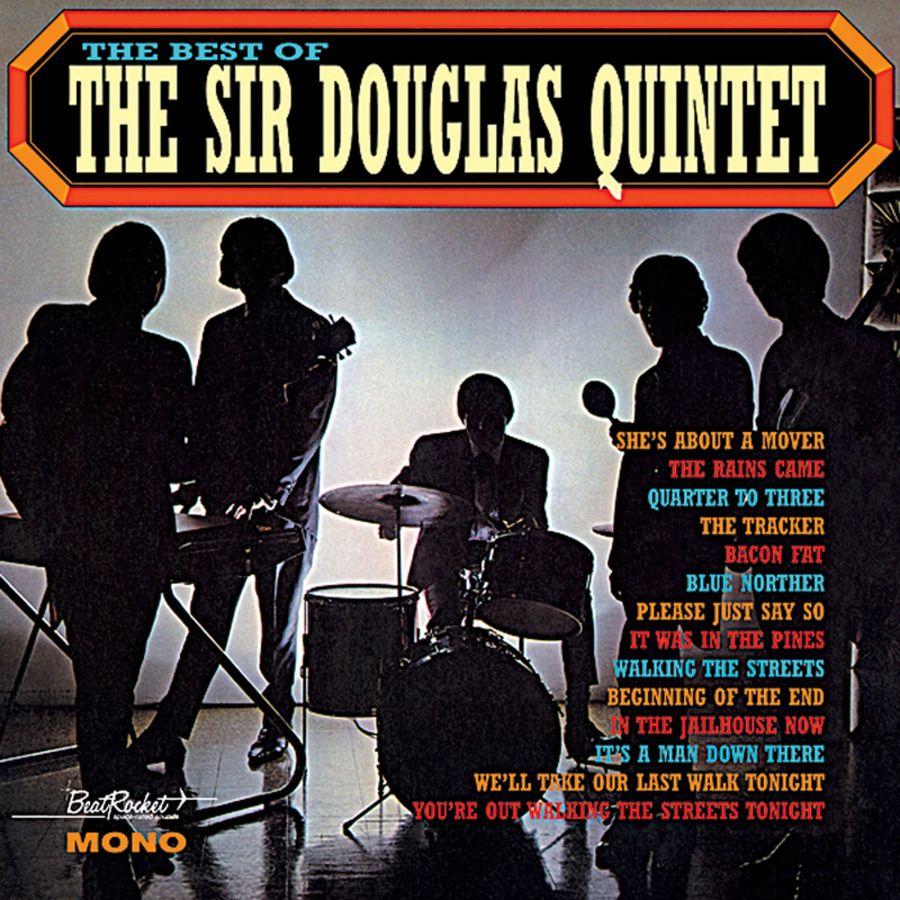 Sir Douglas Quintet - The Best of The Sir Douglas Quintet CD