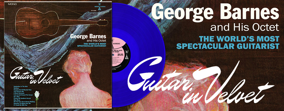 George Barnes - Guitar In Velvet