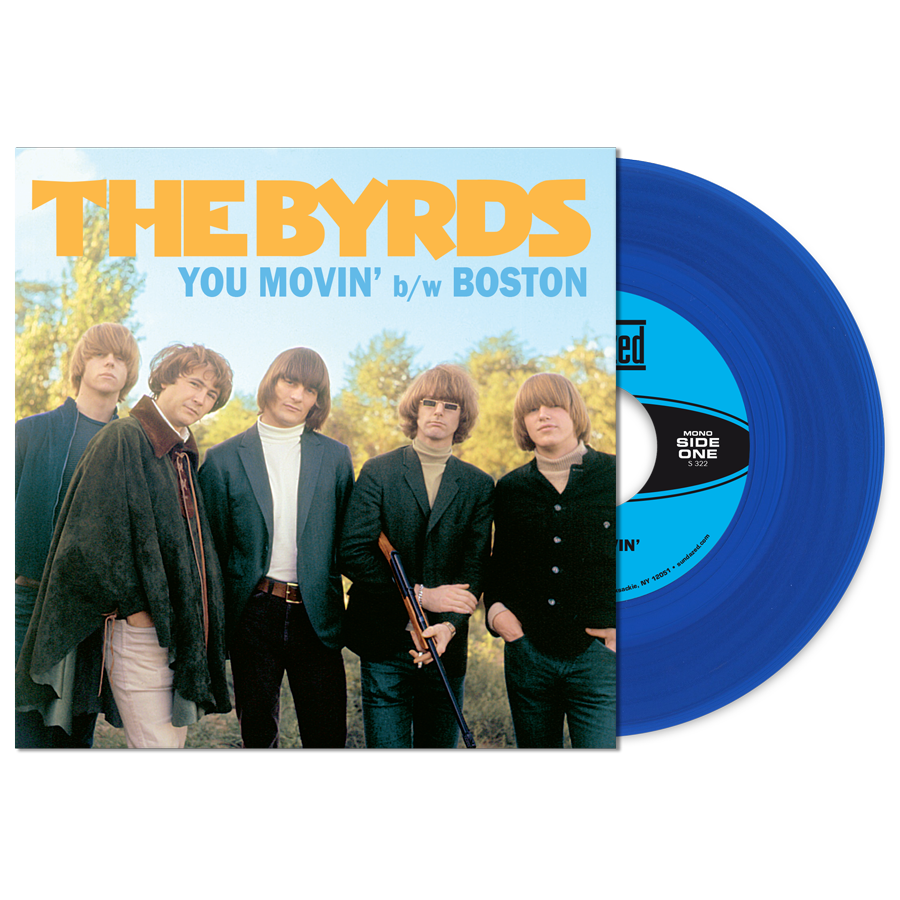 "Byrds - You Movin / Boston - 7"" Single"