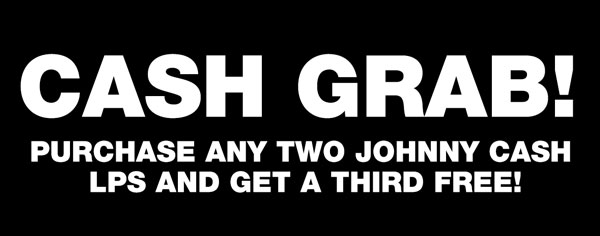 Buy any two Johnny Cash LPs, get one free!