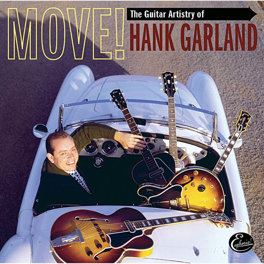 Garland, Hank - Move! The Guitar Artistry of Hank Garland 2-CD Set