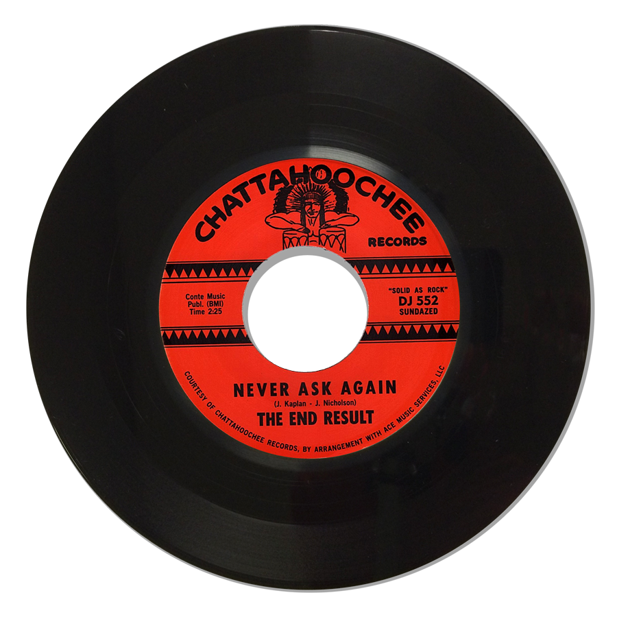 "End Result, The - Never Ask Again/ A Bird In The Hand - 7"" Single"