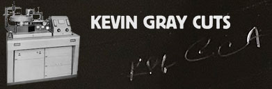 Kevin Gray Cuts
