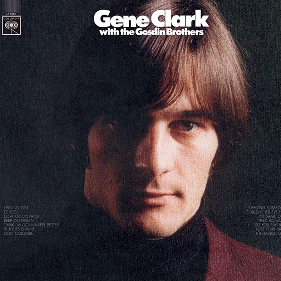 Clark, Gene - Gene Clark with The Gosdin Brothers LP - LP 5062