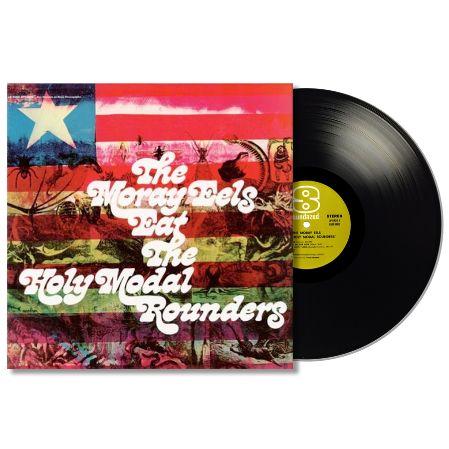Holy Modal Rounders - The Moray Eels Eat The Holy Modal Rounders LP