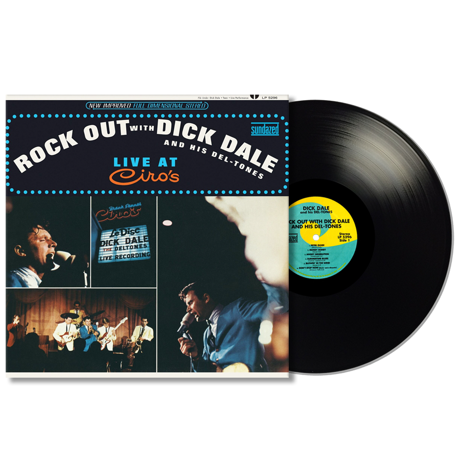 Dick Dale and His Del-Tones - Rock Out with Dick Dale and His Del-Tones (Live at Ciro's) LP