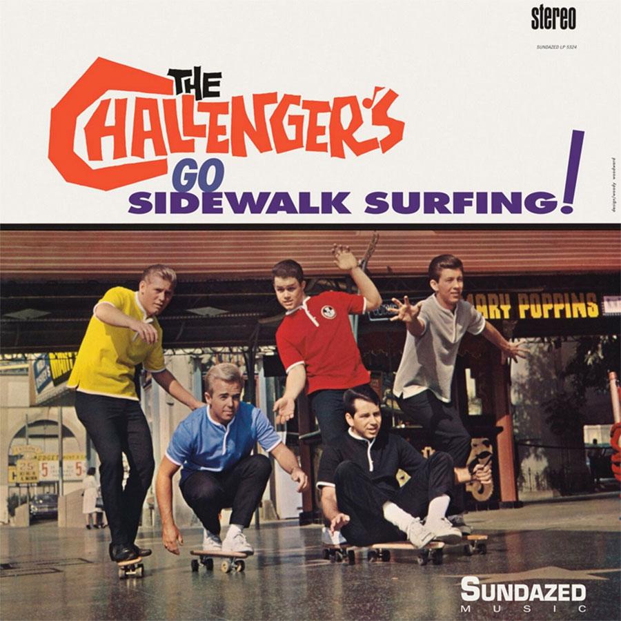 Challengers, The - Go Sidewalk Surfing! Limited Edition LP - LP 5324