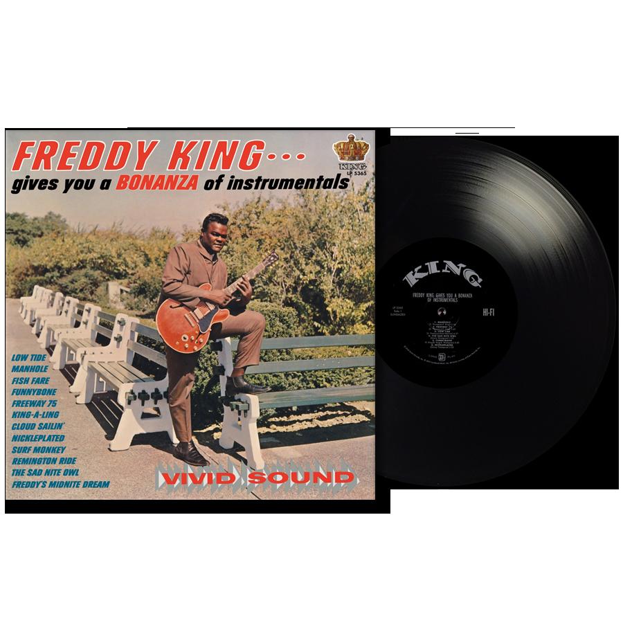 King, Freddy (Freddie) - Freddy King Gives You a Bonanza of Instrumentals