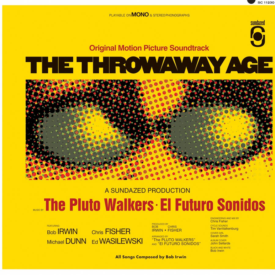 Irwin, Bob and the Pluto Walkers - The Throwaway Age LP - LP 5450