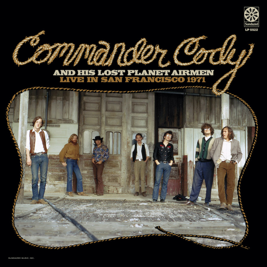 Commander Cody & His Lost Planet Airmen - Live In San Francisco 1971 - LP