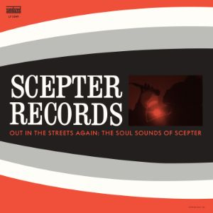 Various Artists - Out In The Streets Again! The Soul Sounds of Scepter