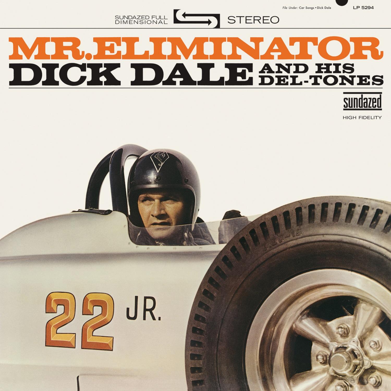 Dick Dale and His Del-Tones - Mr. Eliminator LP