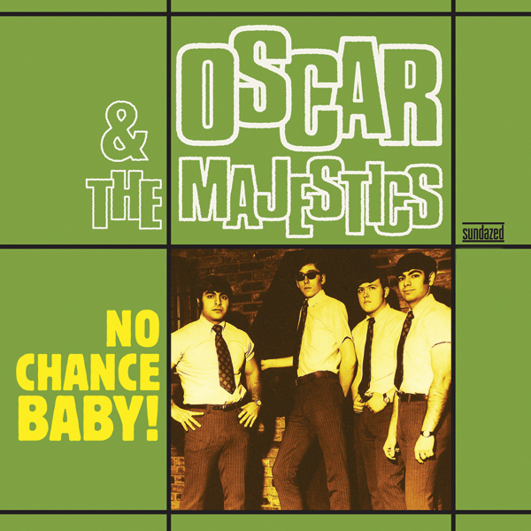 Oscar & the Majestics - No Chance Baby! LP