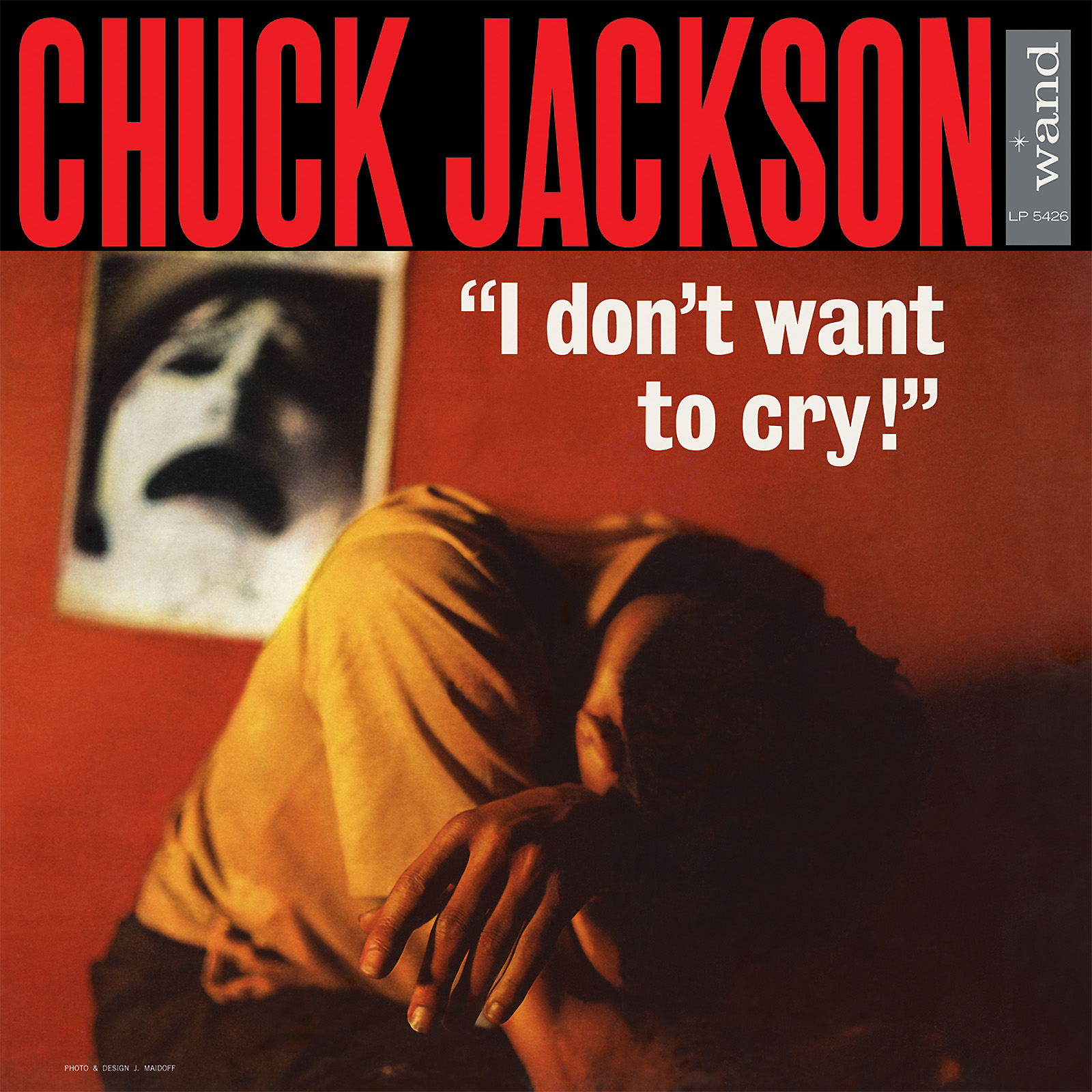 Jackson, Chuck - I Don't Want To Cry - LP