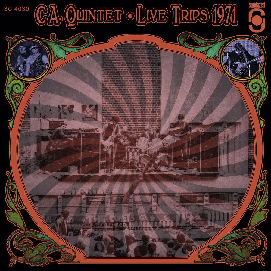 C.A. Quintet - Live Trips 1971