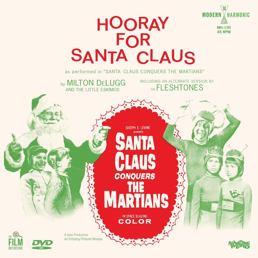 "Milton DeLugg & The Little Eskimos / The Fleshtones - Santa Claus Conquers The Martians DVD + 7"" Single - SI-MH-120"