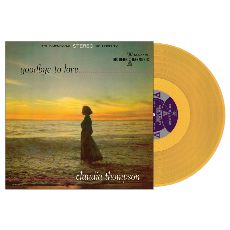 Thompson, Claudia - Goodbye To Love - LP