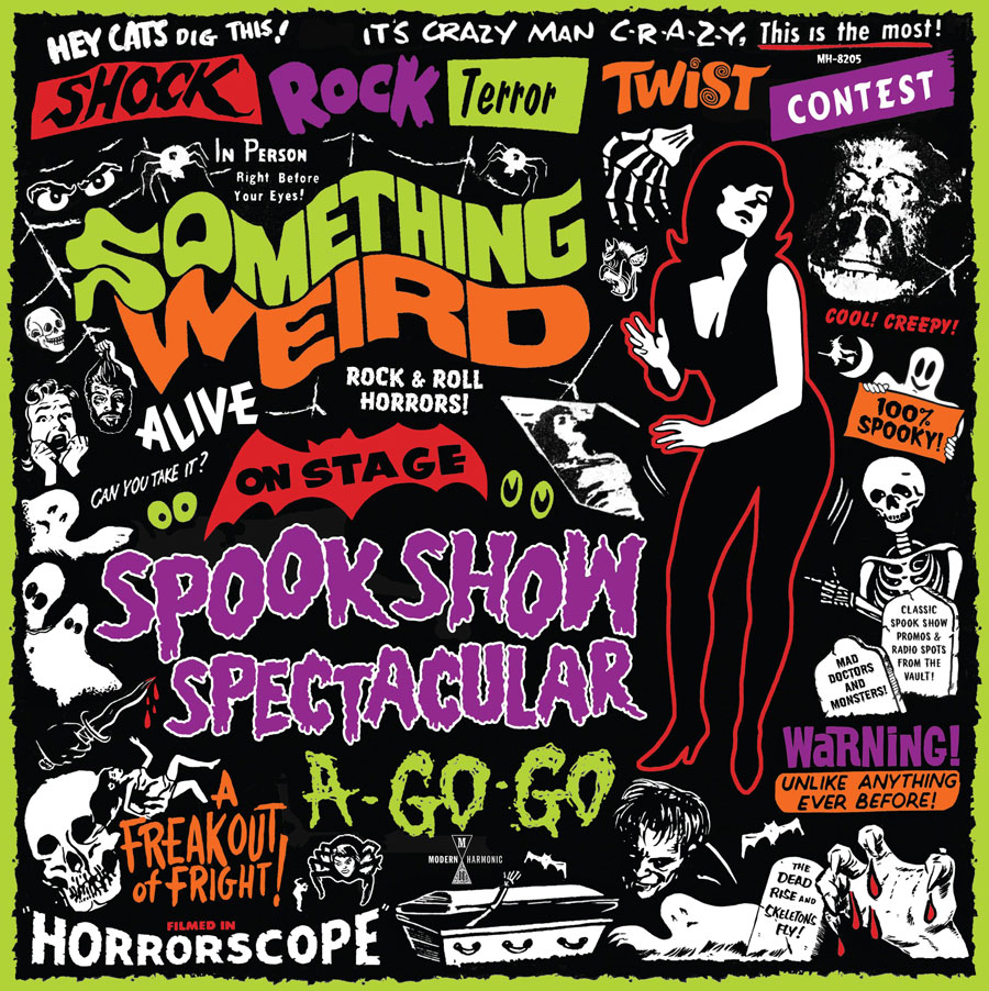 Something Weird - Spook Show Spectacular A-Go-Go - album cover