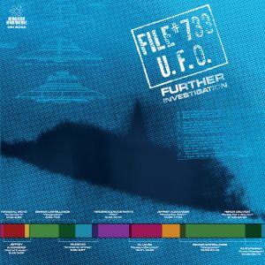Various Artists - File #733 U.F.O. – Further Investigation
