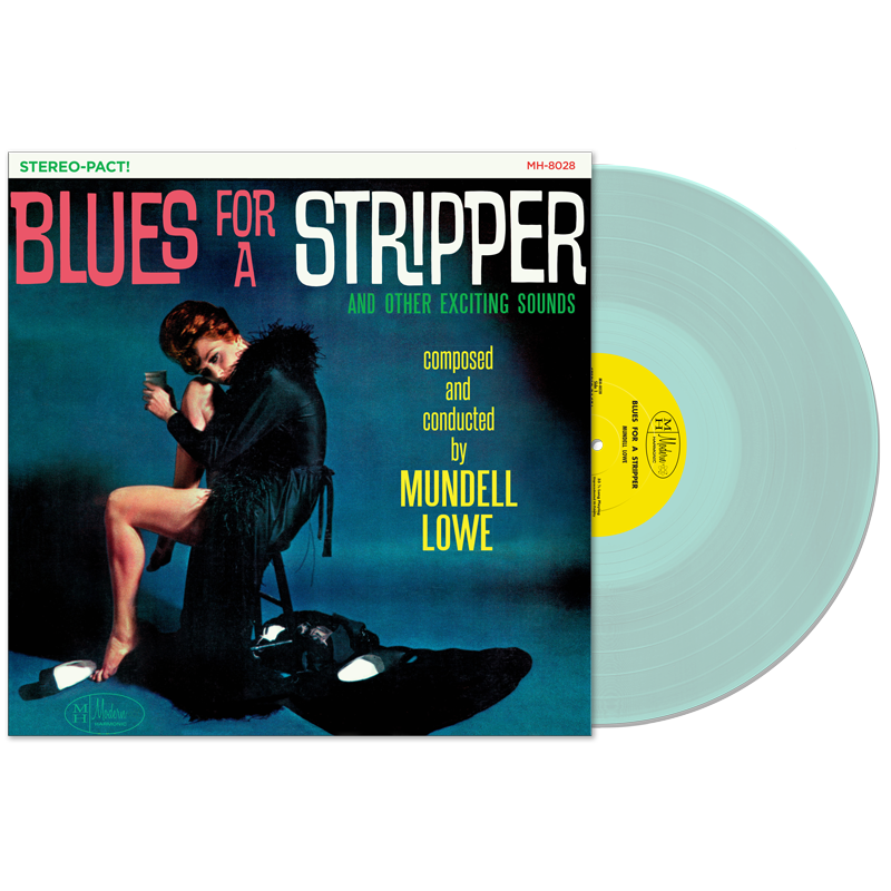 Lowe, Mundell - Blues For A Stripper - LP - MH-8028