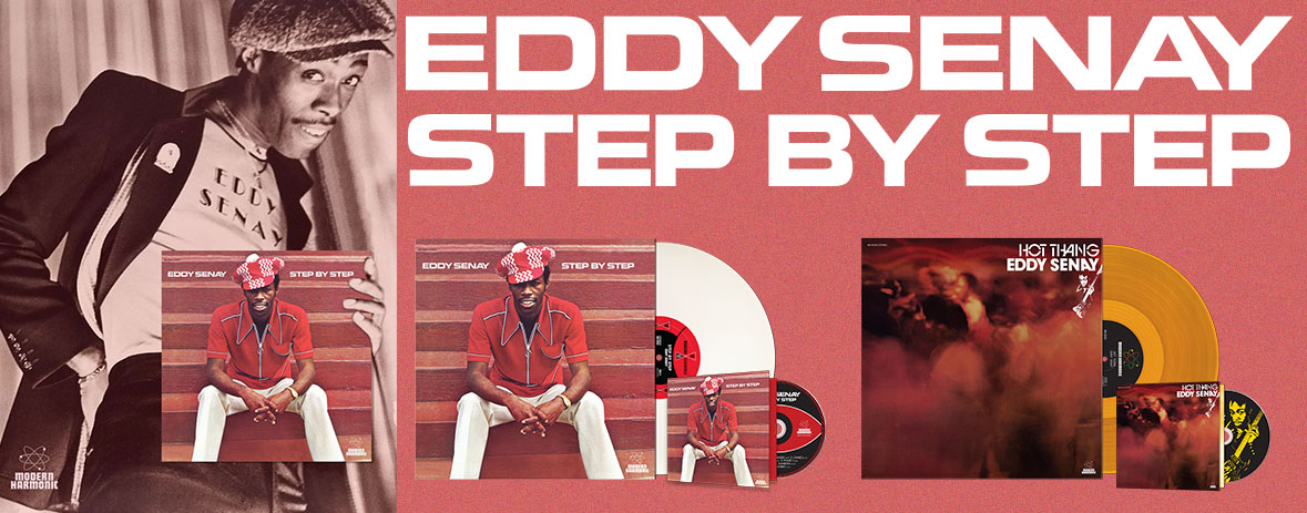 Eddy Senay Step By Step and Hot Thang on LP or CD!