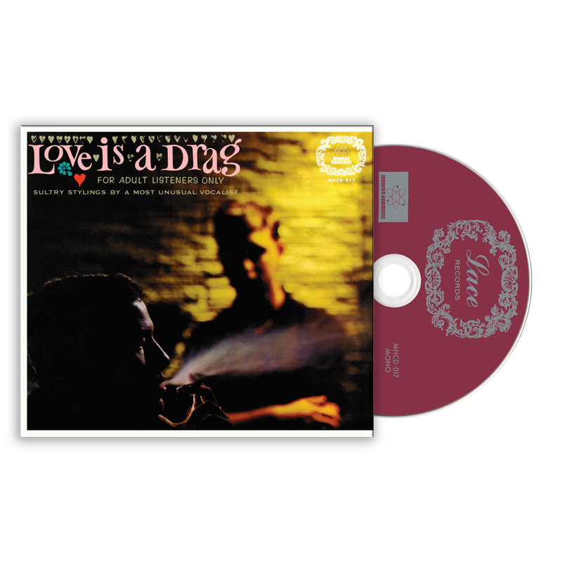 Love Is A Drag - For Adult Listeners Only - CD - MHCD-017