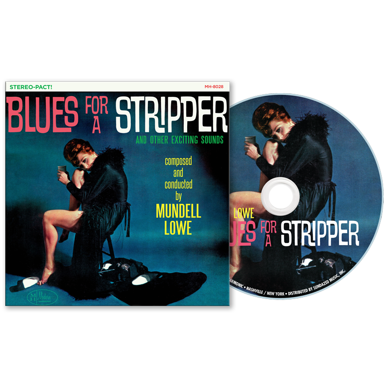 Lowe, Mundell - Blues For A Stripper - CD - MHCD-028