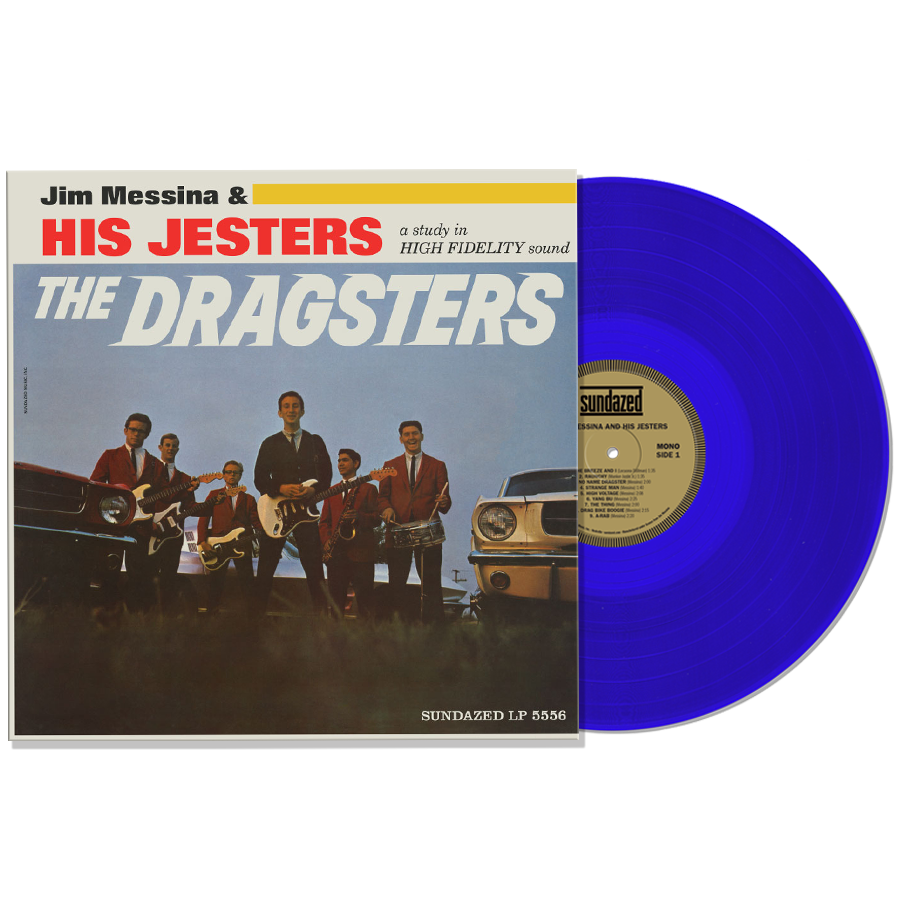 Jim Messina & His Jesters - The Dragsters - Blue Vinyl LP