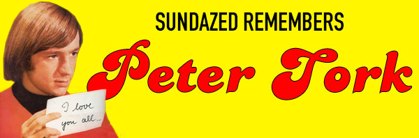 Sundazed Remembers Peter Tork