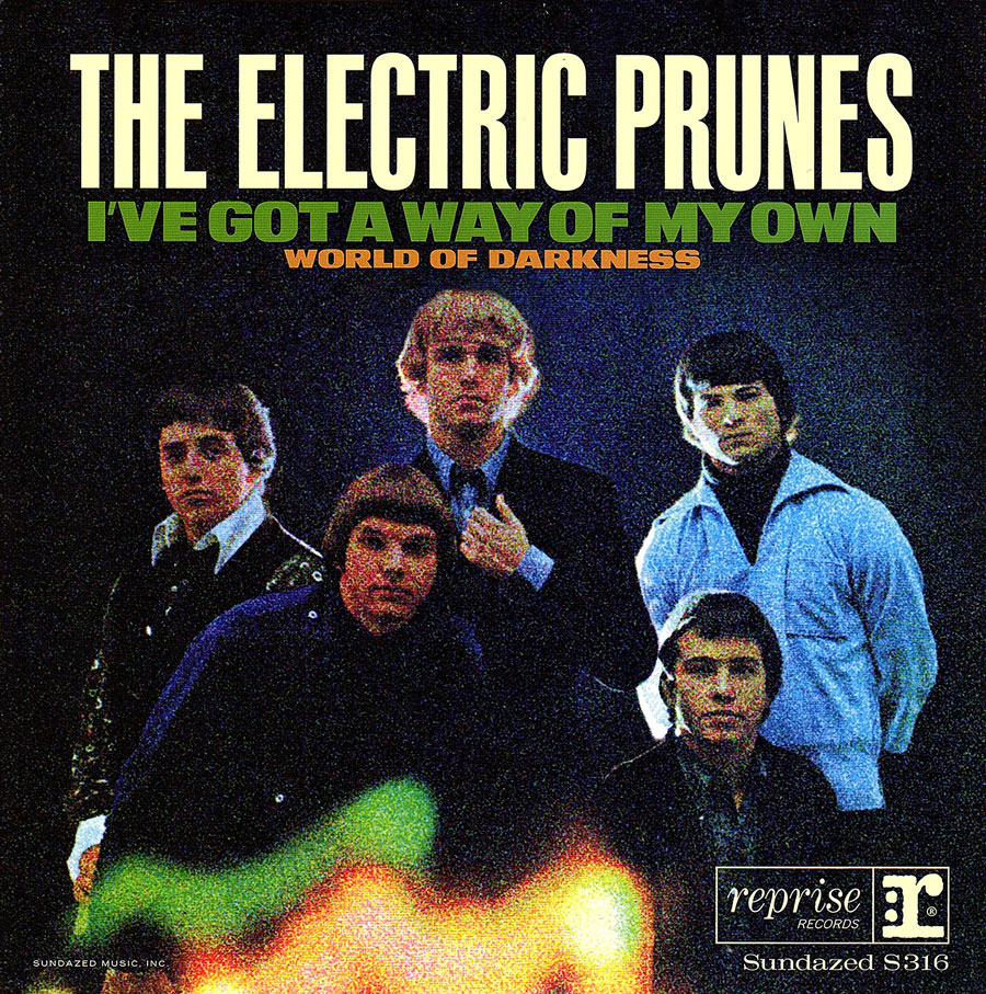 "Electric Prunes, The - I've Got A Way Of My Own / World Of Darkness - Limited Edition 7"" single"