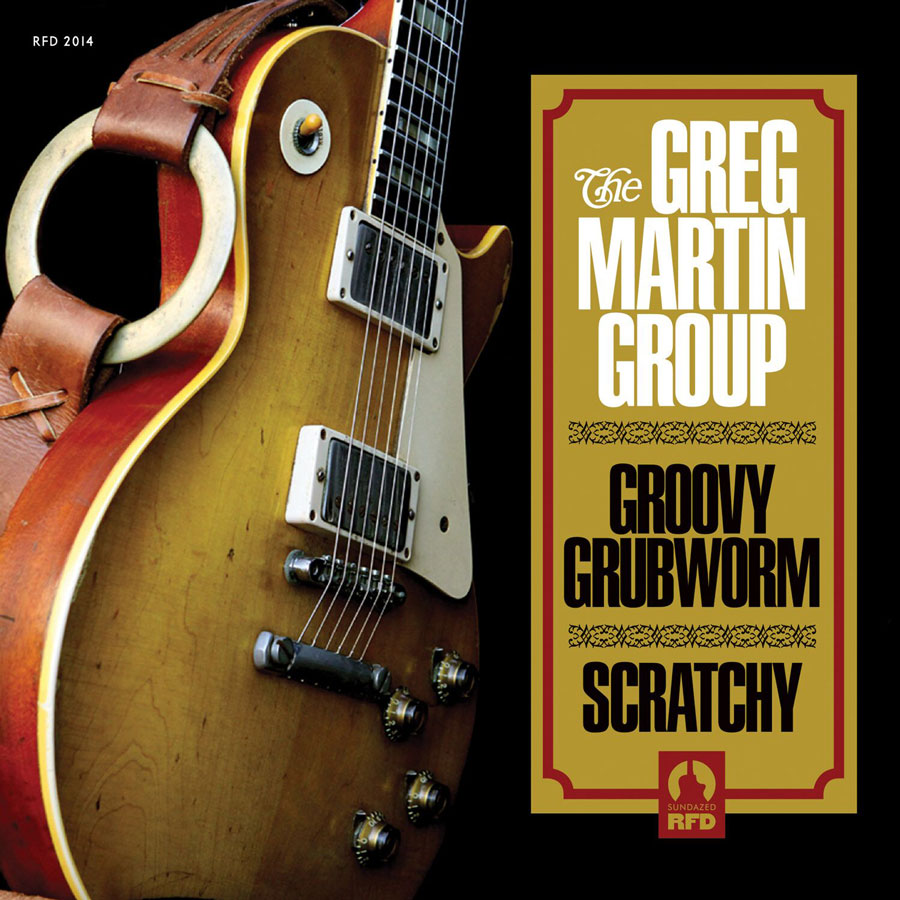 Greg Martin Group, The - GROOVY GRUBWORM / SCRATCHY