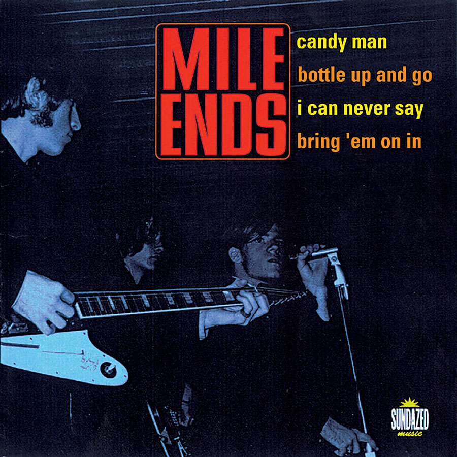 "Mile Ends, The - Candy Man / Bottle Up And Go / Can Never Say / Bring Em On In  7"" EP"