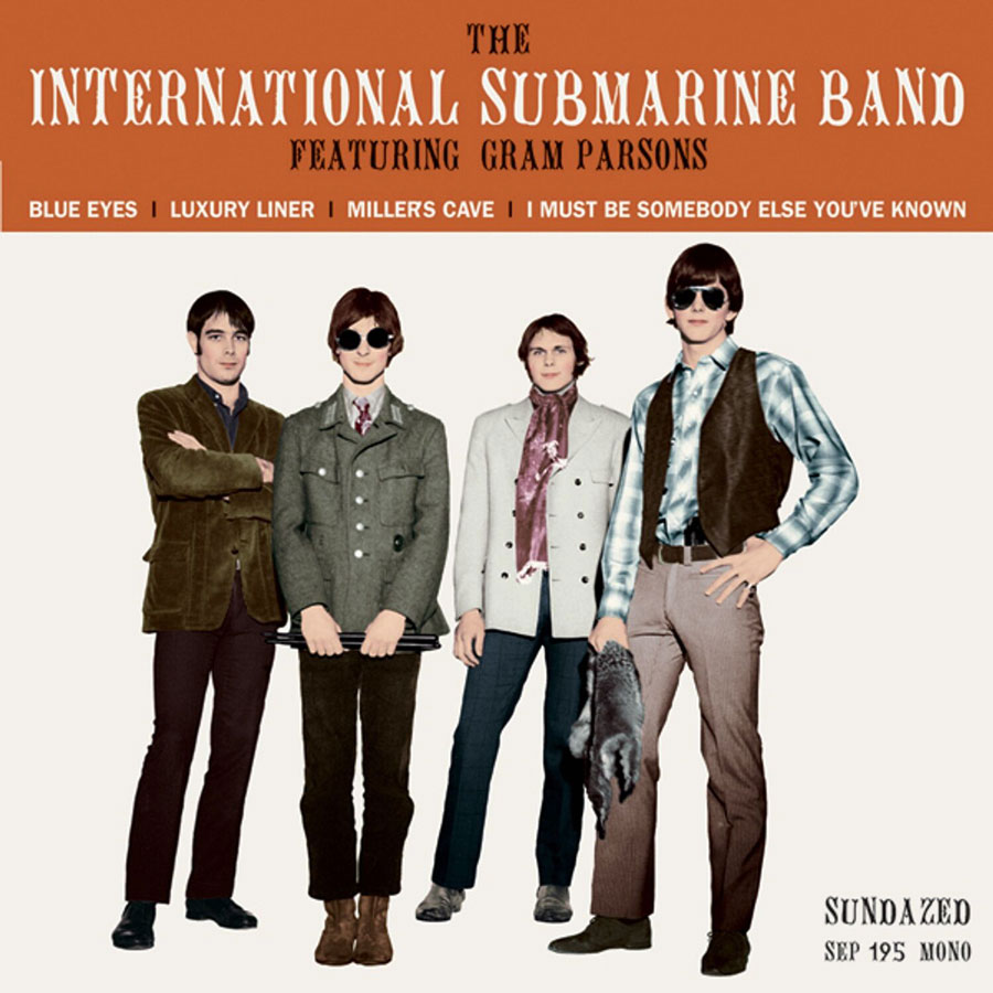 "International Submarine Band (featuring Gram Parsons), The - Blue Eyes / Luxury Liner / Millers Cave / I Must Be Somebody Else Youve Known 7"" EP"