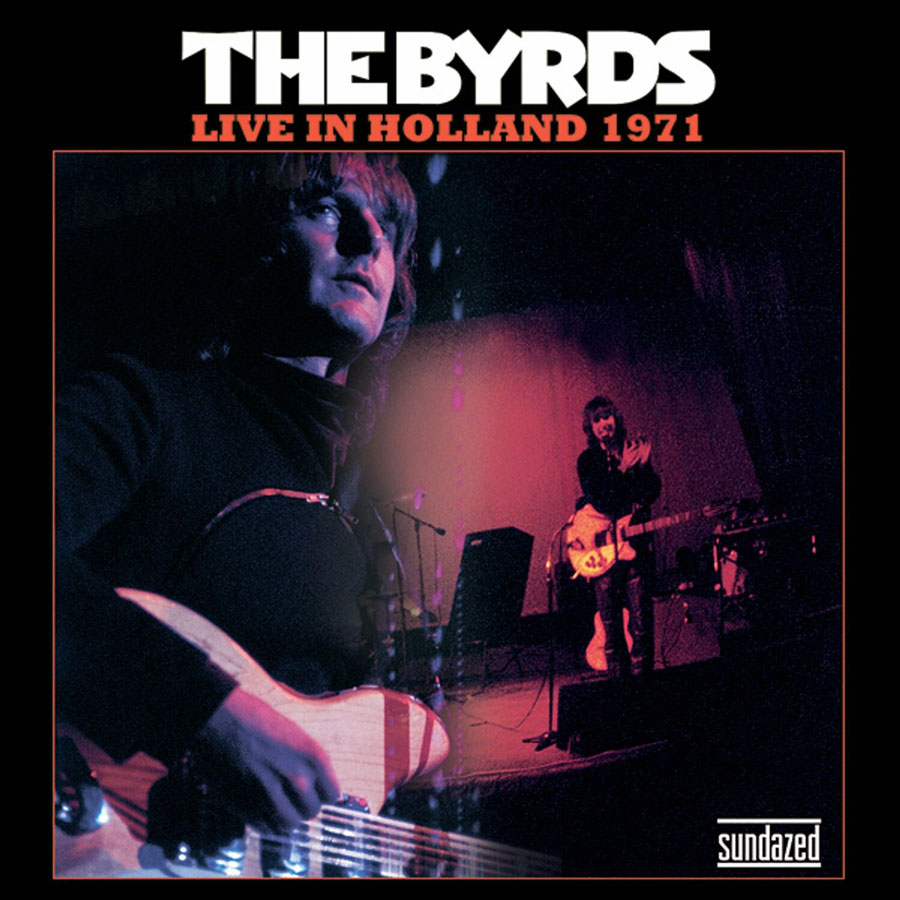 "Byrds, The - Live In Holland 1971: Lover of the Bayou / You Aint Goin Nowhere 7"" Single"