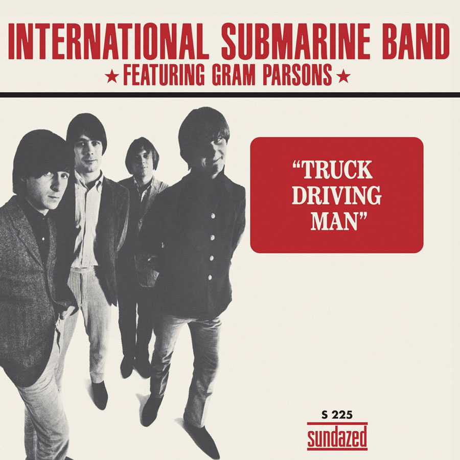 "International Submarine Band, The (featuring Gram Parsons) - Truck Driving Man / The Russians Are Coming 7"" Single"