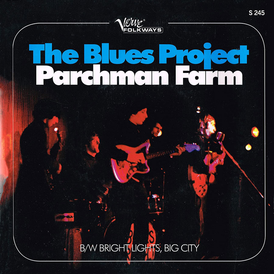 Blues Project, The - Parchman Farm / Bright Lights, Big City
