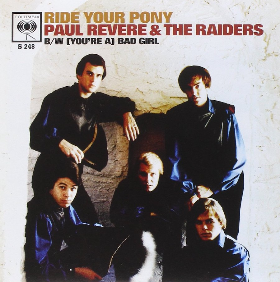 Paul Revere & the Raiders - Ride Your Pony / (You're a) Bad Girl