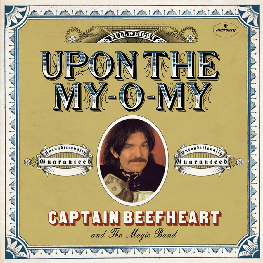 "Captain Beefheart and His Magic Band - Upon the My-O-My / I Got Love On My Mind 7"" Single"