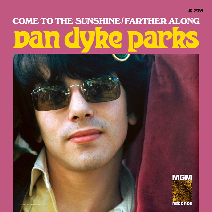 Parks, Van Dyke - Come To The Sunshine / Farther Along