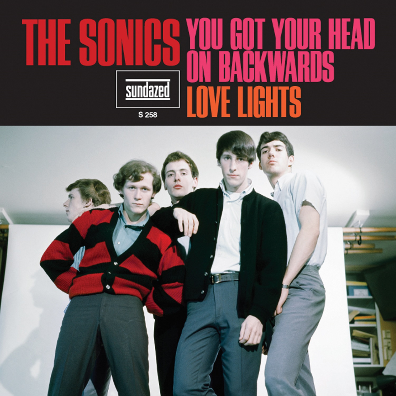 "Sonics, The - You Got Your Head On Backwards / Love Lights 7"" Single"