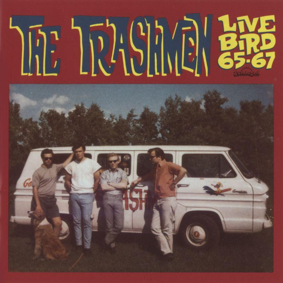 Trashmen, The - Live Bird 65-67 - CD