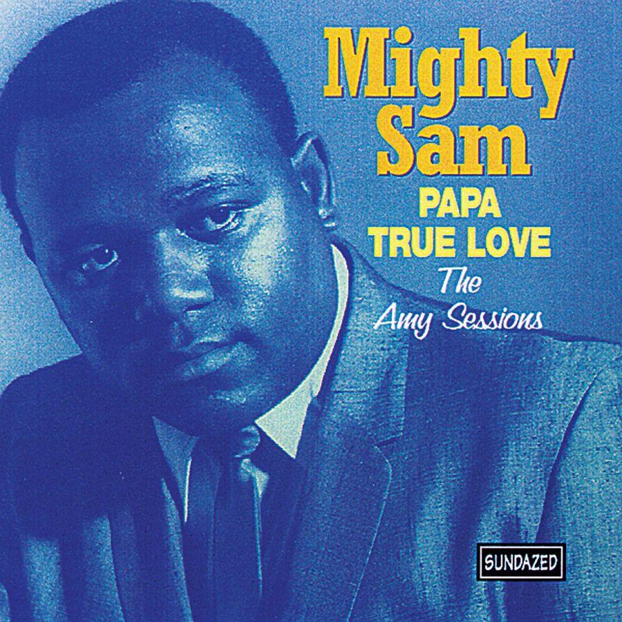 Mighty Sam - Papa True Love - CD