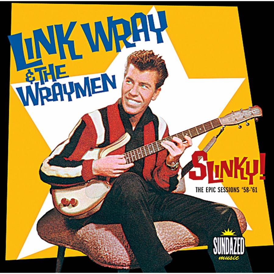 Wray, Link - Slinky! The Epic Sessions 2-CD Set