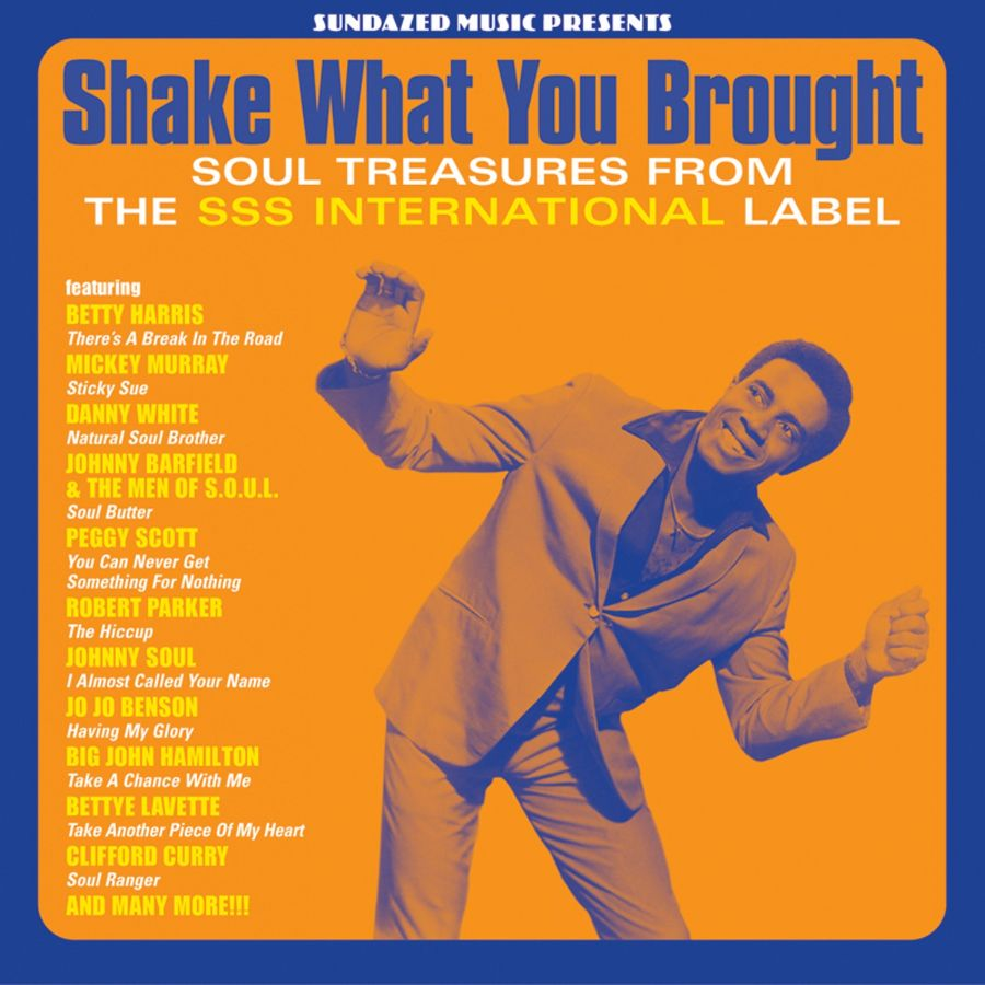 Various Artists - Shake What You Brought! - Shake What You Brought!-The SSS Soul Collection CD