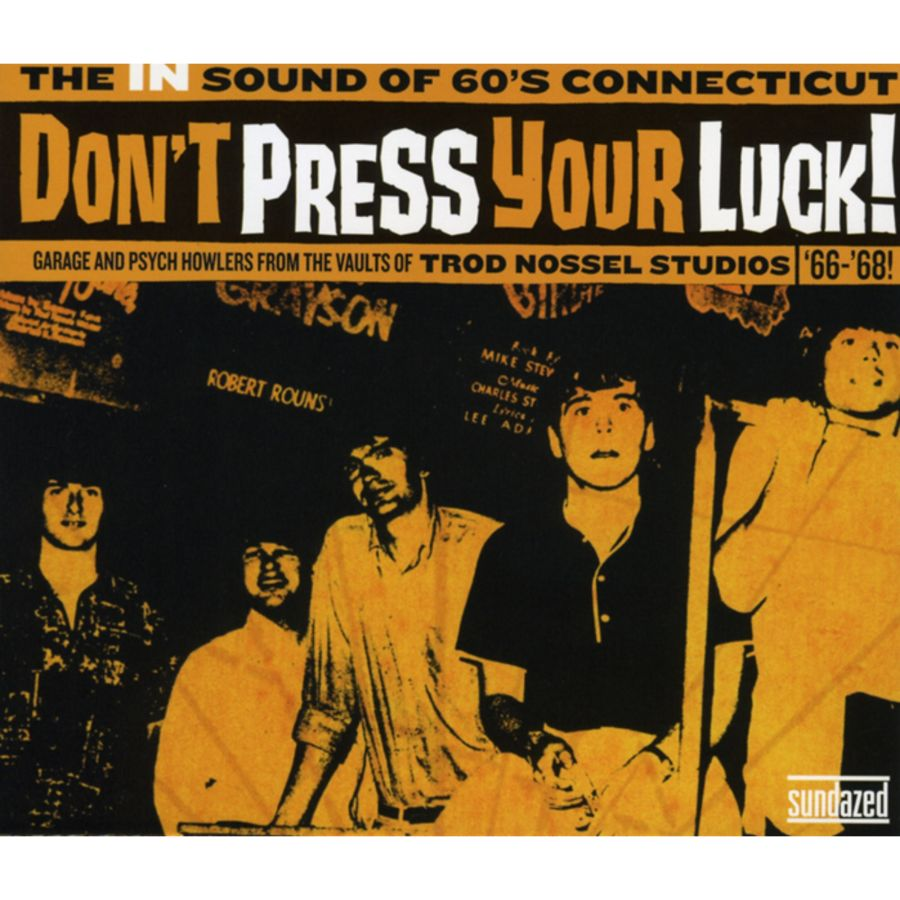 Various Artists - Dont Press Your Luck! - Dont Press Your Luck! The IN Sound of 60s Connecticut Ltd. Edition - CD