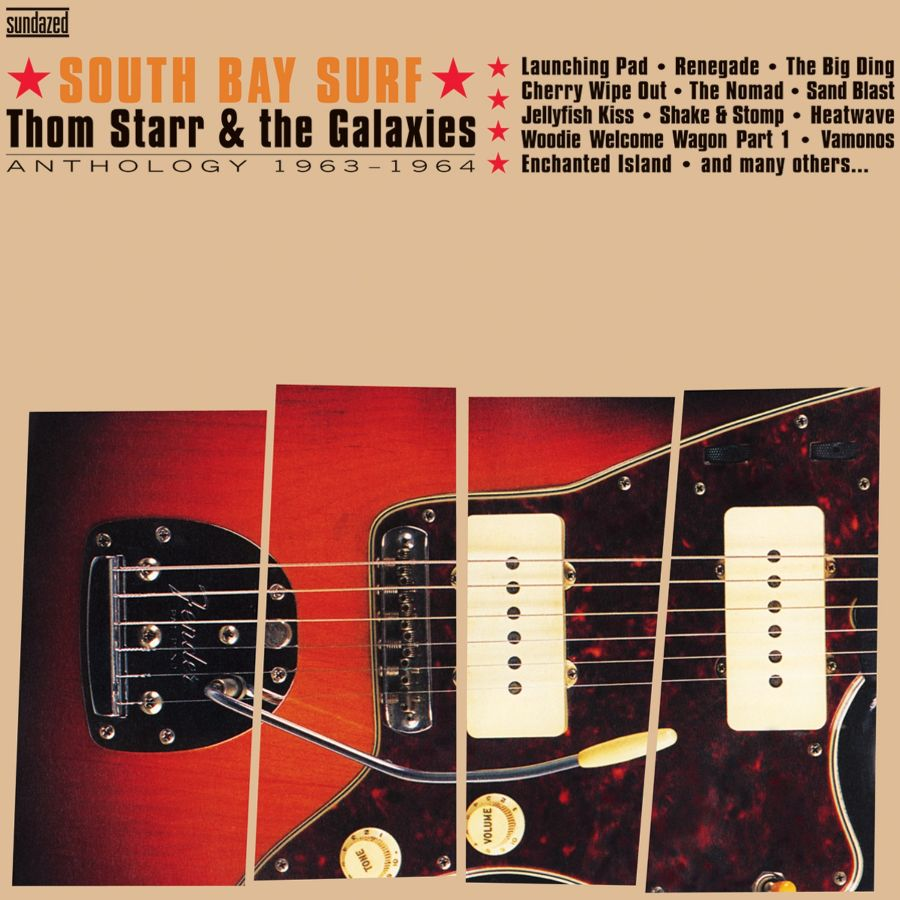 Starr, Thom & the Galaxies - South Bay Surf: Anthology 1963-1964 - CD