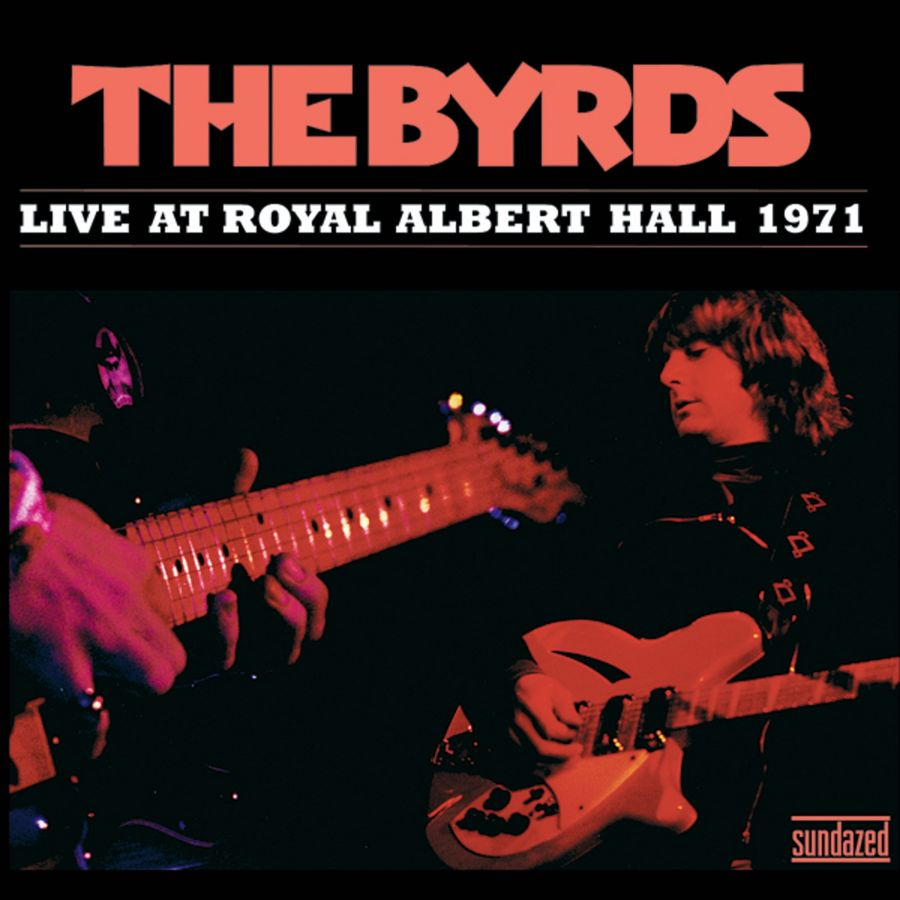 Byrds, The - Live At Royal Albert Hall 1971 CD