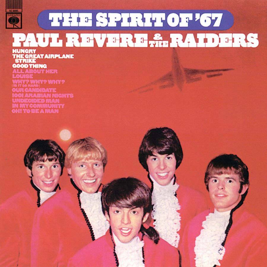 Paul Revere & the Raiders - The Spirit Of 67 CD